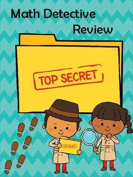 Grade 2 Detective Math Review - Back To School / End of Year!