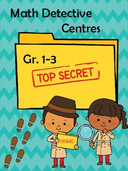 Grade 2 Math Centres Review - Be Detectives - Back to school / End of Year!