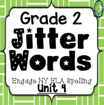 Grade 2 Engage NY Skills Unit 4 Jitter Words
