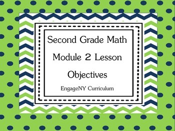 Grade 2 EngageNY Math Module 2 Learning Targets