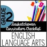 Grade 2 English Language Arts - Saskatchewan Curriculum Checklist
