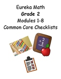 Eureka Math 2nd Grade Checklists (Modules 1-8) aligned with Comm Core Standards