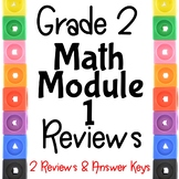 Grade 2 Math Module 1 Reviews.  2 Different Ones!