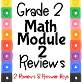 Grade 2 Math Module 2 END Module Reviews. 2 Different Ones!