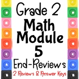 Grade 2  Math Module 5 END Module Reviews. 2 Different Ones!