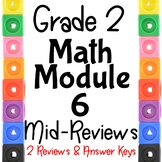 Grade 2 Math Module 6 Mid -Module Reviews.  Two Different ones!