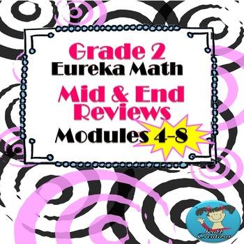 Grade 2 Math Modules 4-8 Mid & End Reviews Bundle!!