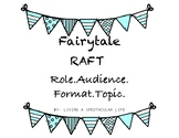 Grade 2 Fairytale Writing Assignment- RAFT (Role, Audience