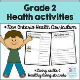 Grade 2 Health - Living Skills and Healthy Living Strands