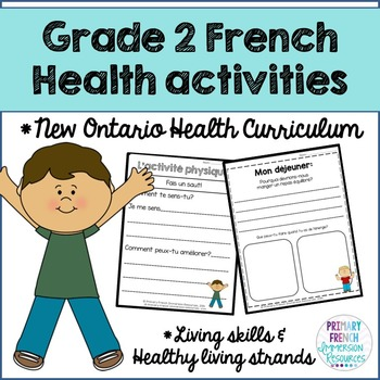 Grade 2 Health - Living Skills and Healthy Living Strands (French)