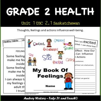 Grade 2 Health -Unit 1 Part 1 - Thoughts and Feelings  - (