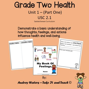 Grade 2 Health -Unit 1 Part 1 - Thoughts and Feelings  - (SK Curriculum)