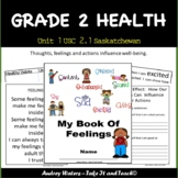 Grade 2 Health -Unit 1 Part 1 - Thoughts and Feelings  - (Saskatchewan)