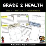 Grade 2 Health - Unit 1 Part 3 (SK ) Respect and Safety for Self and Others