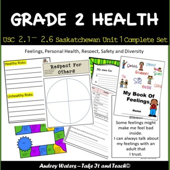 Grade 2 Health - Unit 1 -  USC2.1, 2.2, 2.3, 2.4, 2.5 and 2.6  (Saskatchewan)