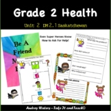 Grade 2 Health Unit 2 - DM2.1  (SK Curriculum)