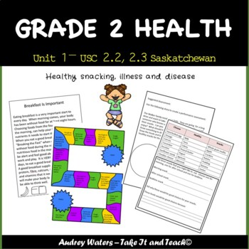 Grade 2 Health - Unit 1 Part 2  USC 2.2 and 2.3  SK Curriculum