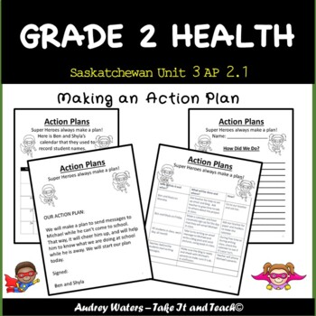 Grade 2 Health - Unit 3 - AP 2.1  Saskatchewan Curriculum