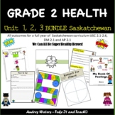 Grade 2 Health - Units 1,2,3 Saskatchewan Curriculum  Complete Set