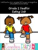 Grade 2 Healthy Eating Unit