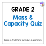 Grade 2 Mass & Capacity Quiz