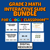 Grade 2 Math Interactive Slide Bundle for Google Classroom