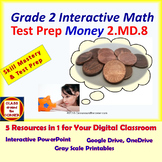 2.MD.8 Math Interactive Test Prep – Money Mastery Word Problems in 3 Formats