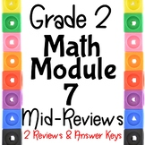 Grade 2 Math Module 7 Mid -Module Reviews. Two Different ones!