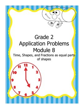 Grade 2, Math Module 8, Application Problems