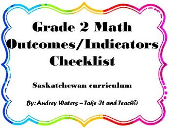 Grade 2 Math Outcomes/Indicators Checklist - Saskatchewan Curriculum