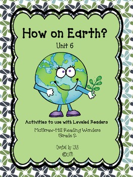 Grade 2 McGraw-Hill Wonders Unit 6 Leveled Reader Activities