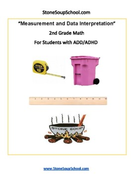 Grade 2 - Measurement and Data For Students with ADD/ADHD  - Common Core