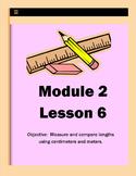Grade 2- Module 2- Measurement- Lesson 6- Common Core