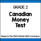 Canadian Money Test (Grade 2)