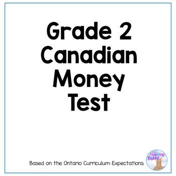Grade 2 Canadian Money Test