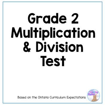 Grade 2 Multiplication & Division Test