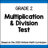Grade 2 Multiplication & Division Test