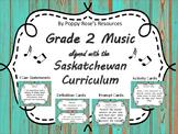 Grade 2 Music (Arts Education) - Saskatchewan