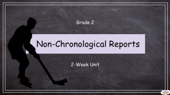 Grade 2: Non-Chronological Reports (Complete 2-Week Unit)
