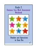 Grade 2 Numbers and Operations Base Ten Assessment Workbook