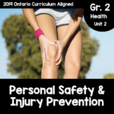 {Grade 2} Unit 2: Personal Safety and Injury Prevention Activity Packet