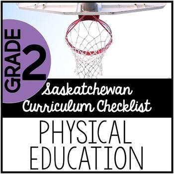 Grade 2 Physical Education - Saskatchewan Curriculum Checklists
