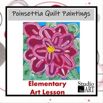 Grade 2 Pointsettia Quilt Painting