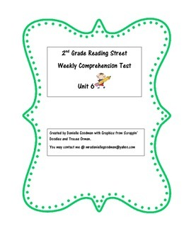 Grade 2 Reading Street 2013 Weekly Story Tests Unit 6