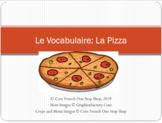 Grade 2 (SK Level 4) Core French La Pizza Vocabulary PowerPoint