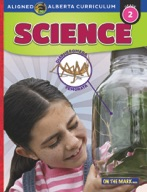 Grade 2 Science - Aligned to Alberta Curriculum