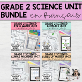 Grade 2 Science Unit Bundle (French Version) PRINTABLE AND