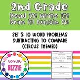 Grade 2-Set 5-Read It! Write It! Draw It! Explain It! - Subtract to Compare