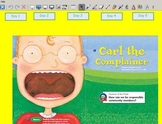 Grade 2 | Smartboard Lesson | Reading Street | Unit 5.2 | Carl the Complainer