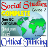New BC Curriculum: Complete: Grade 2 Social Studies Critical Thinking Skills